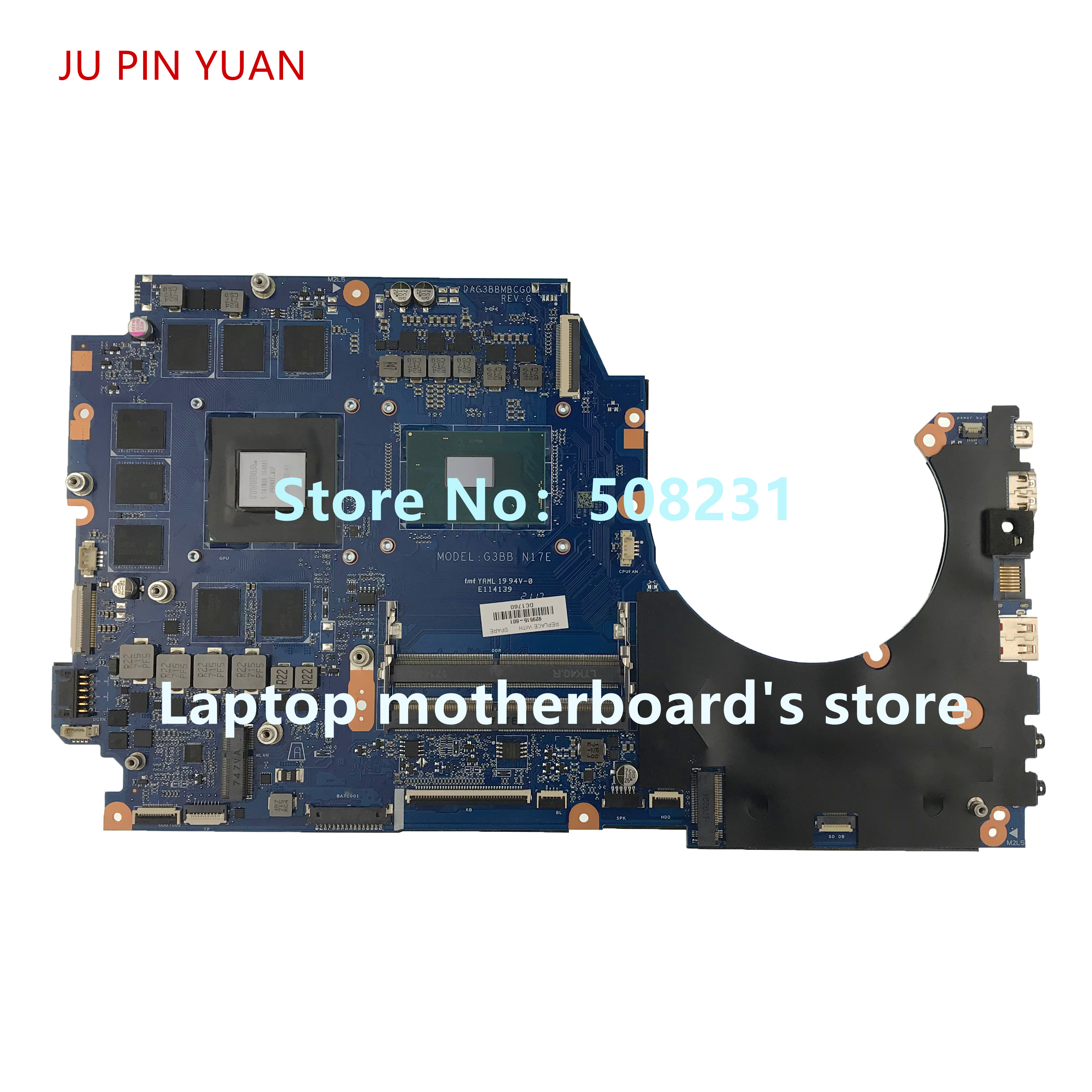 JU PIN YUAN 929515 601 G3BB DAG3BBMBCG0 motherboard For OMEN by HP Laptop 17 AN Notebook PC GTX1070 8GB i7 7700HQ fully Tested