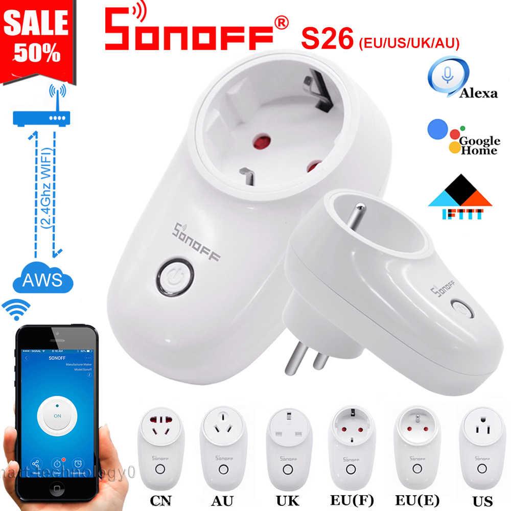 SONOFF S26 WiFi prise intelligente EU (E/F) US/UK/AU/CN interrupteur de lumière minuterie de sortie sans fil travail à distance avec Alexa Google Home IFTTT