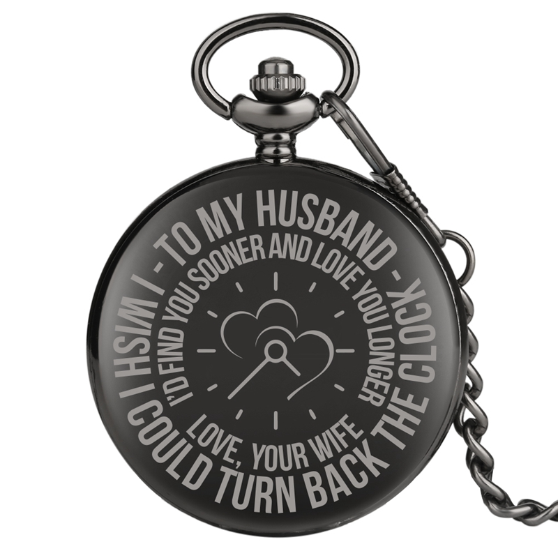 Love Souvenir Gifts To My Husband Engraved Quartz Pocket Watch Chain Anniversary Chain Watch For Men Lovers And Couples Husband
