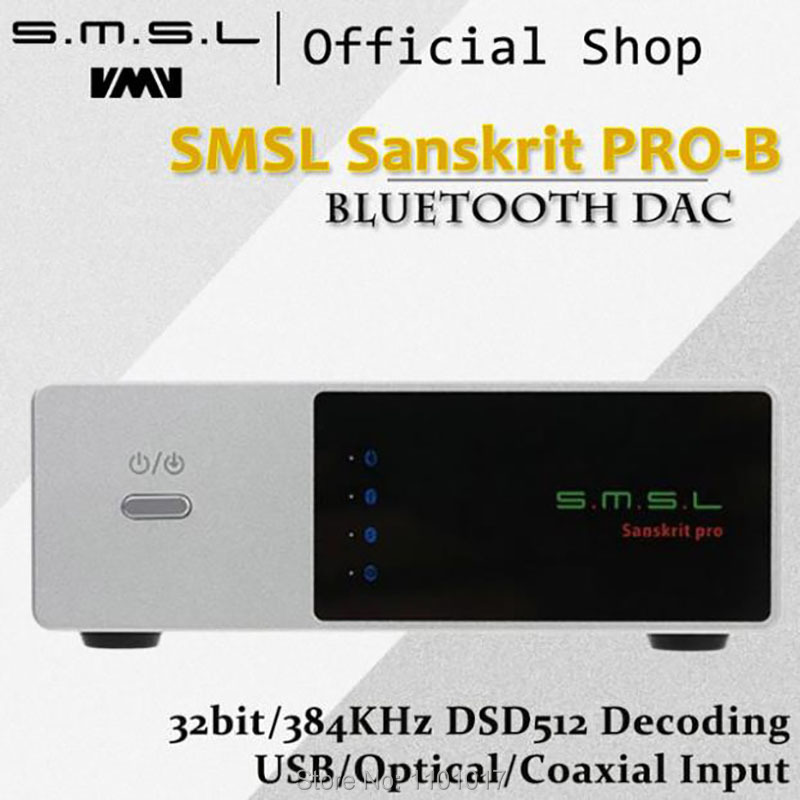 SMSL Sanskrit PRO-B DAC AK4490EQ Bluetooth HIFI EXQUIS 32bit/384KHz DSD512 USB/Optical/Coaxial Input Desktop Decoder new smsl sanskrit pro b hifi digital audio bluetooth 4 0 decoder 32bit 384khz dsd usb coaxial optial dac cm6632a ak4490eq