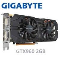 Carte graphique Gigabyte pc de bureau cartes vidéo d'origine GTX 960 2 GB 128Bit GDDR5 pour cartes nVIDIA VGA Geforce GTX960 2G