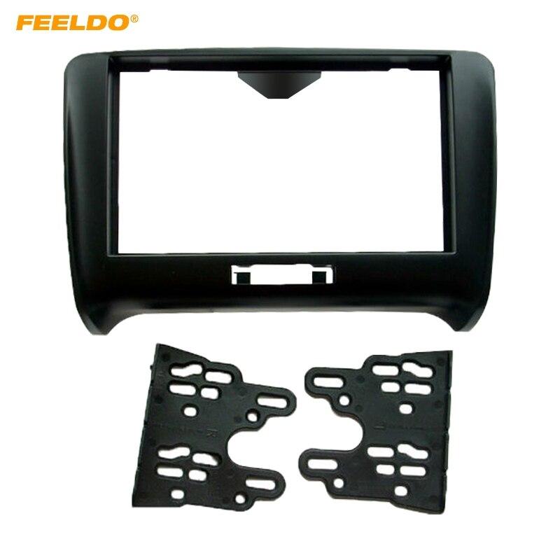 FEELDO 2DIN Car Stereo Radio Panel Fascia Frame Adapter For AUDI TT 8J 2006 2014 Refitting