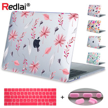 Redlai Plant Floral Print Hard Case For Apple Macbook Pro Retina 13.3 12 15.4 Sleeve Air 11 New 13 15 A1706 Laptop