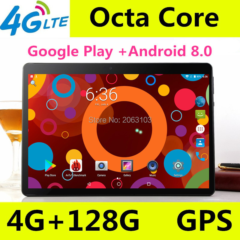 2019 New 10 inch tablet Octa Core 4GB RAM 128GB ROM 3G 4G FDD LTE tablet Wifi Android 8.0 GPS Tablet Unlock Free Shipping2019 New 10 inch tablet Octa Core 4GB RAM 128GB ROM 3G 4G FDD LTE tablet Wifi Android 8.0 GPS Tablet Unlock Free Shipping