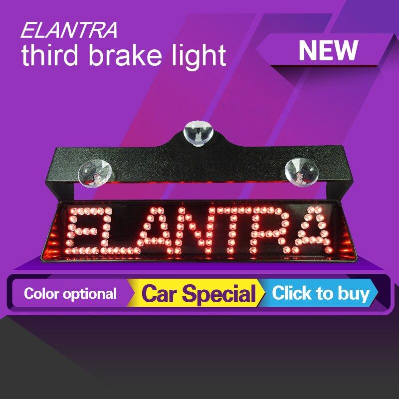Newest for Hyundai Elantra third brake light additional lights led car refit