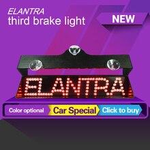 цена на Newest for Hyundai Elantra third brake light additional brake lights led car refit light