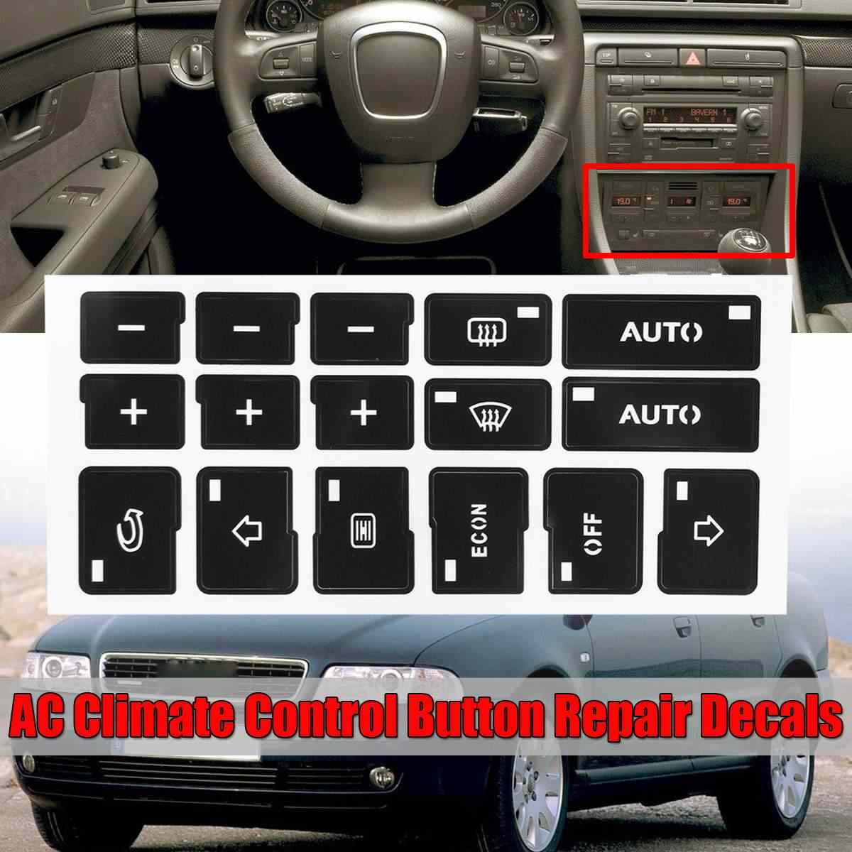 1x Auto Airconditioning AC Klimaat Controle Knop Reparatie Stickers Decals Voor Audi A4 B6 B7 2000 2001 2002 2003 2004