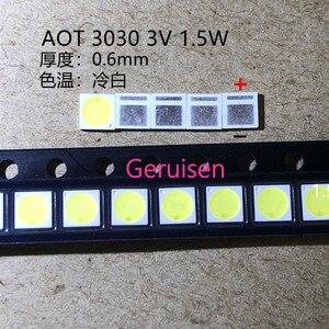 Image 2 - 2000PCS AOT תאורה אחורית מתח גבוה LED 1.5W 3V 3030 94LM מגניב לבן LCD תאורה אחורית עבור טלוויזיה יישום EMC 3030C W3C3 aot