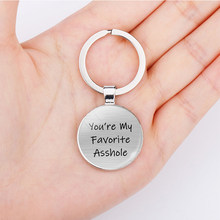 You're My Favorite Asshole Love Letter Keychain Keyring Romantic Couples Boyfriend Girlfriend Key Chain Pendant Valentine Gift(China)