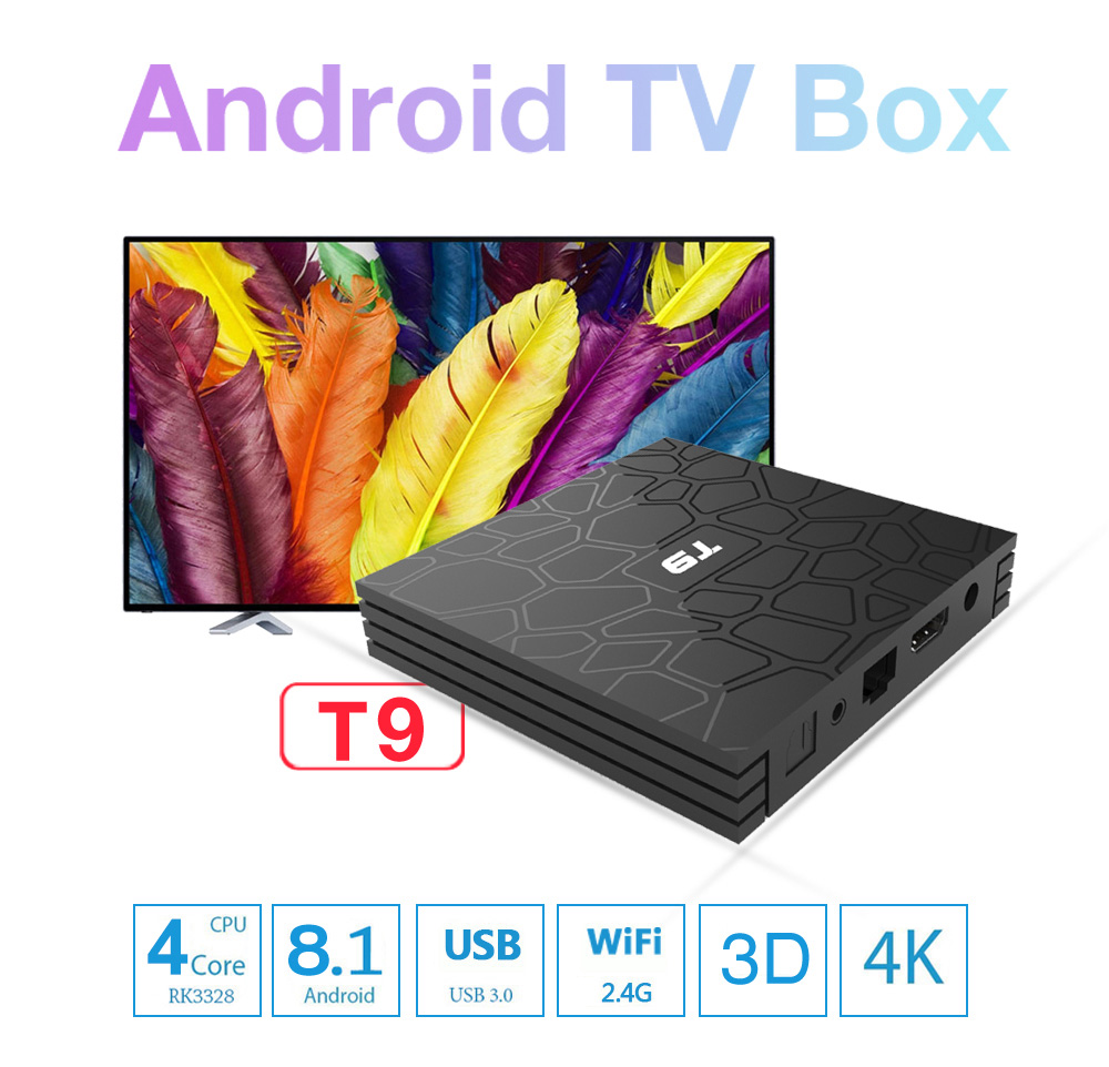 T9 TV Box Rockchip3328 Android 8.1 4GB RAM + 32GB ROM 3D 2.4G WiFi 100Mbps USB3.0 BT4.0 Support 4K H.265 Set-top BoxT9 TV Box Rockchip3328 Android 8.1 4GB RAM + 32GB ROM 3D 2.4G WiFi 100Mbps USB3.0 BT4.0 Support 4K H.265 Set-top Box
