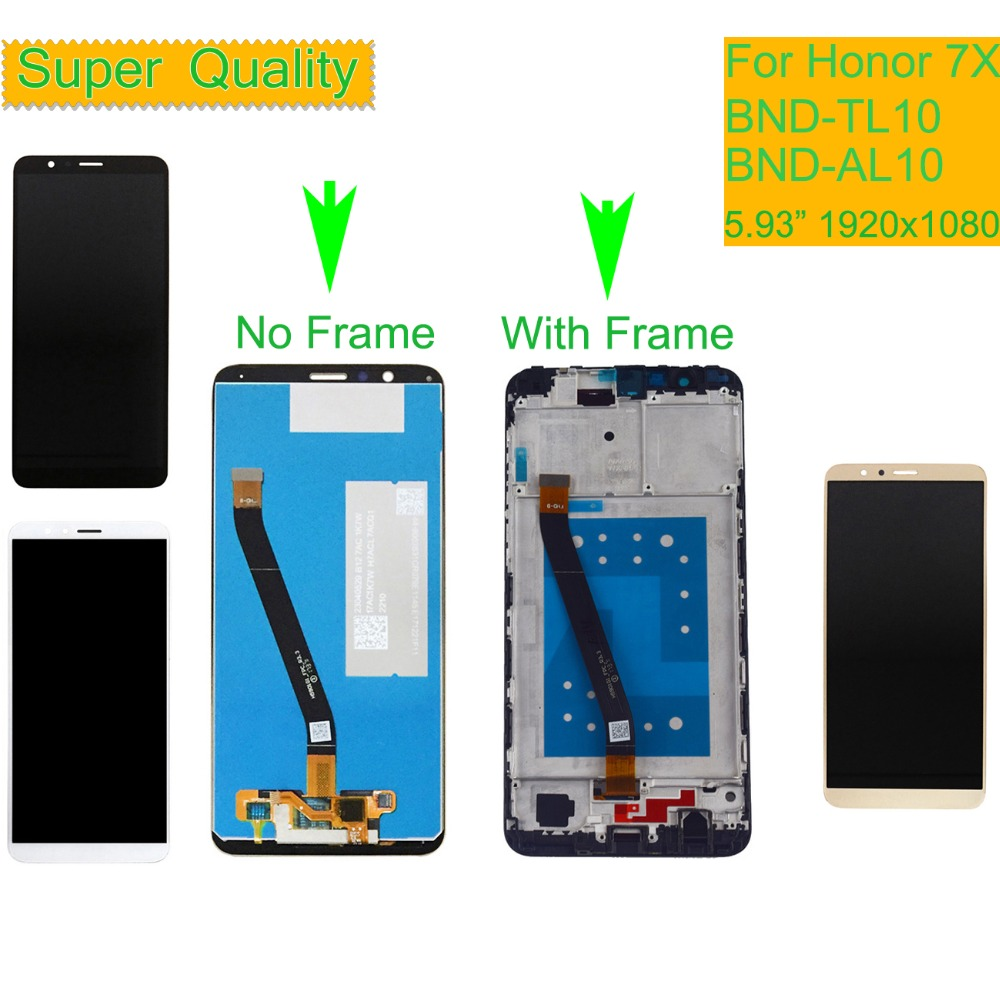 10Pcs lot For HUAWEI Honor 7X LCD Display Touch Screen Digitizer with Frame for Honor 7X BND L21 BND L22 BND L24 LCD Assembly in Mobile Phone LCD Screens from Cellphones Telecommunications