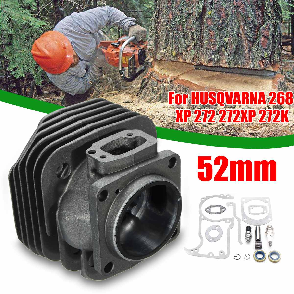 52mm Air Cylinder Head Piston Sleeve Kit For HUSQVARNA 268XP 272 272XP 272K Chainsaw Chain Saws Parts Dropshipping
