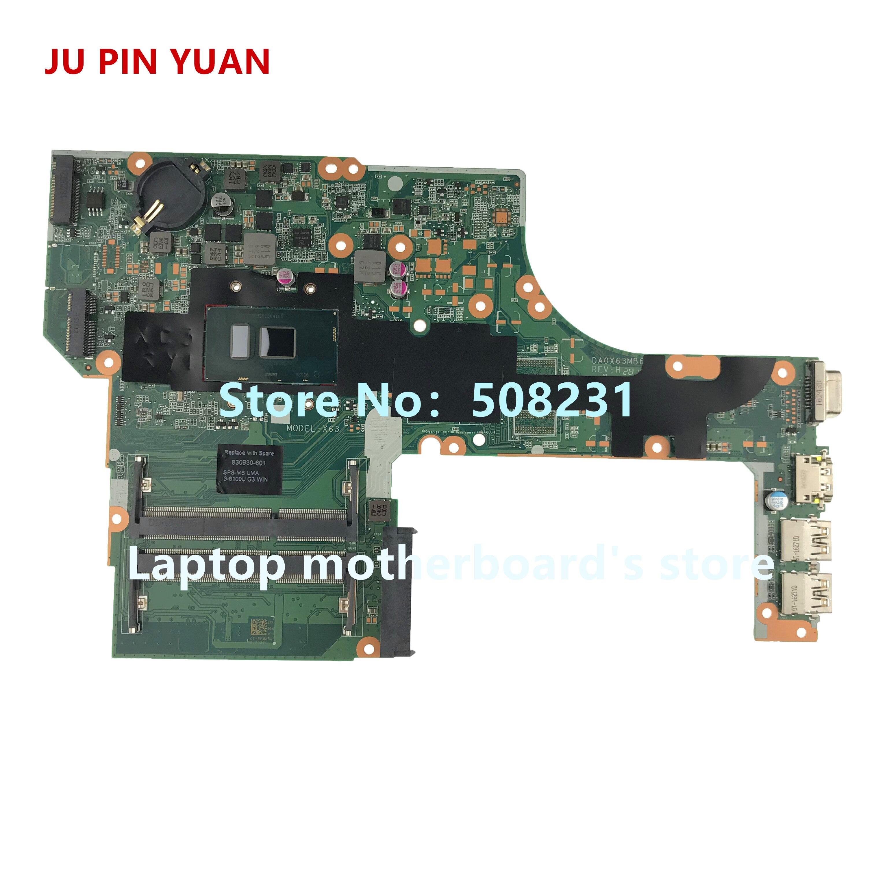 JU PIN YUANS 830930-601 830930-001 Carte Mère pour HP ProBook 450 G3 Notebook carte mère DA0X63MB6H1 i3-6100U entièrement testé