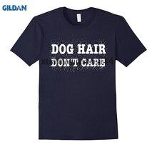 GILDAN Dog Hair Dont Care T Shirt  Funny Lover