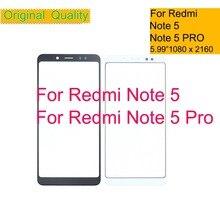 10 шт./лот для Xiaomi Redmi Note 5 Pro Note 5 Note5 Сенсорная панель передняя внешняя стеклянная линза сенсорный экран без ЖК-замена