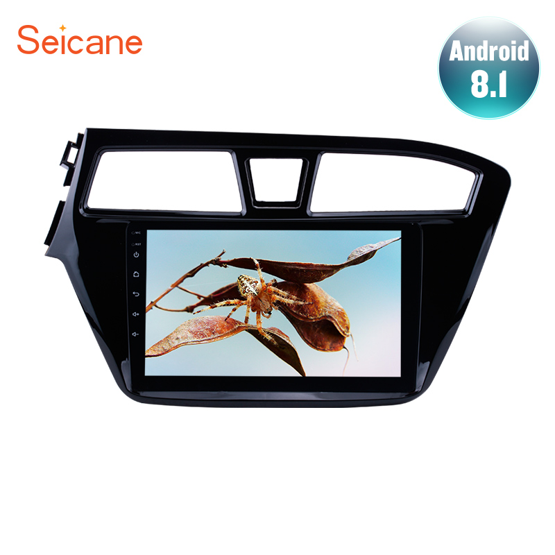 "Seicane Android 8.1 9"" Car Head Unit Radio Audio GPS Multimedia Player For 2014 2015 HYUNDAI I20 Left Hand Drive support TPMS 3G"