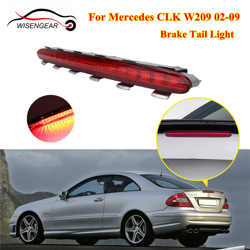 Fit Mercedes Benz CLK W209 2002-2009 A2098201056 Third Brake Stop LED Tail Light