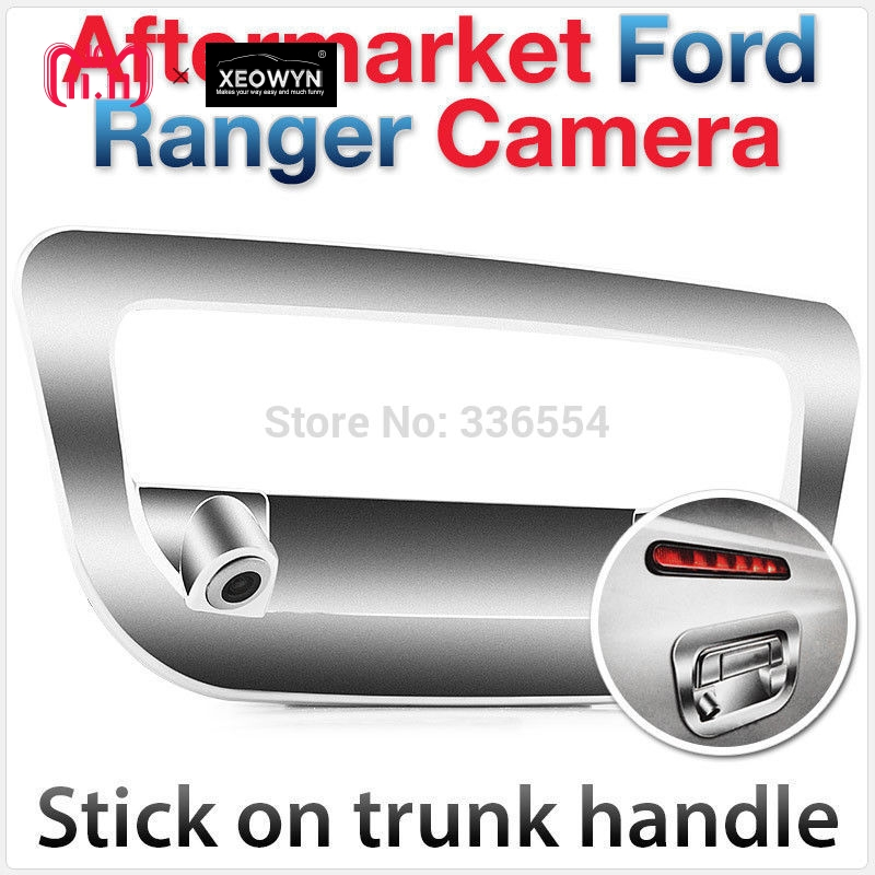 for Ford Ranger Rear View Reverse tailgate Parking Backup Camera Trunk Handle Cover Car RAPTOR PICKUP 2012 2013 2014 for suzuki sx4 hatchback car auto trunk handle backup rear view reverse parking camera camara kamera
