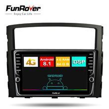 Funrover android 8,1 8 core автомобильный dvd-радио мультимедийный плеер для MITSUBISHI Pajero V97 V93 2006-2015 4G + 64G gps-навигации DSP