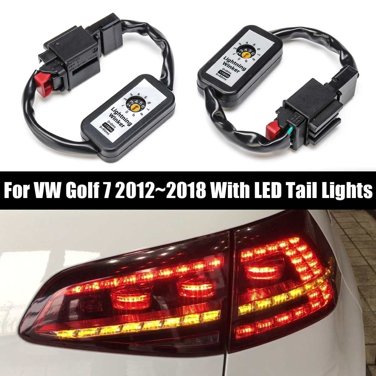 2X Black Dynamic Turn Signal Indicator LED Taillight  Add-on Module Cable Wire Harness For VW Golf 7 Left & Right Tail Light2X Black Dynamic Turn Signal Indicator LED Taillight  Add-on Module Cable Wire Harness For VW Golf 7 Left & Right Tail Light