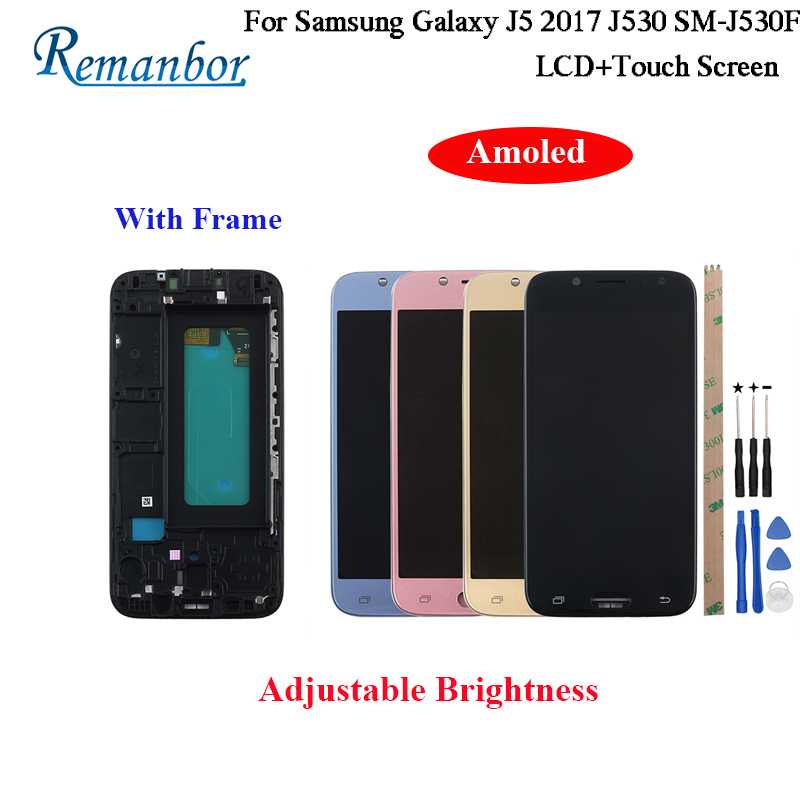 Remanbor AMOED For Samsung Galaxy J5 2017 J530 SM-J530F LCD Display and Touch Screen With Frame And Tools Adjustable BrightnessRemanbor AMOED For Samsung Galaxy J5 2017 J530 SM-J530F LCD Display and Touch Screen With Frame And Tools Adjustable Brightness