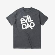 T Shirt Men TShirt Streetwear Plus Size Shirt Men Oversized Funny T Shirts The Evil Dad Fathers Day Comedy T-shirt Tops XS-3XL best dad tshirt funny design father day t shirt 100% cotton fashion gift t shirt eu size
