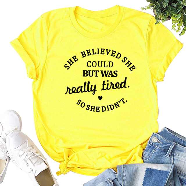 """Casual Cotton T-Shirt """"She Believed She Could But Was Really Tired"""" Graphic T-Shirt"""