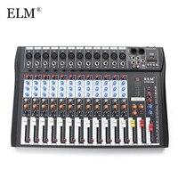 ELM 12 канальный Professional караоке аудио микшер микрофон цифровой консоли звук смешивания усилители домашние с В USB 48 В Phantom мощность