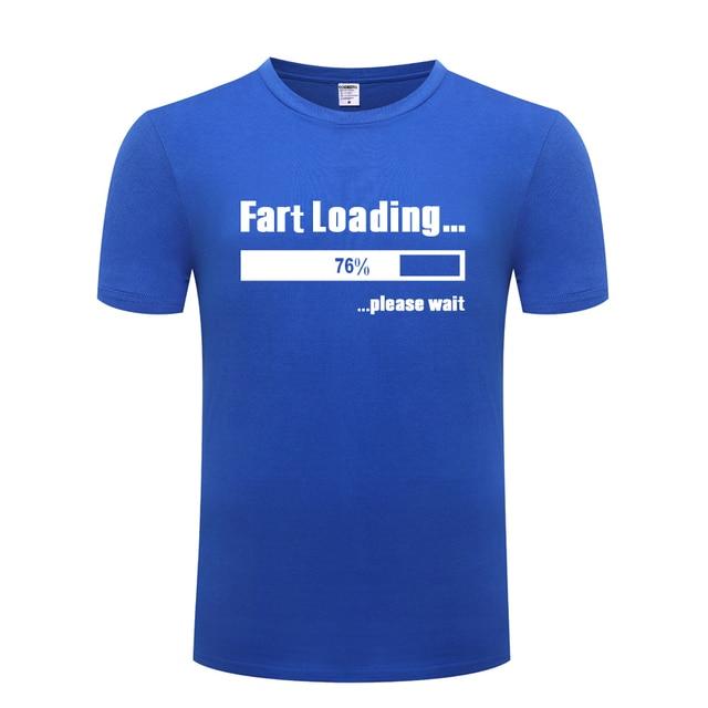 Fart chargement blague drôle créatif hommes T-shirt 2018 nouveau à manches courtes O cou coton T-Shirt style décontracté haut T-shirt