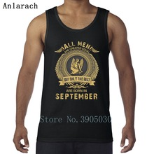 62fa710f Created Equal But Only The Best Are Born September Vests Printing  Sportswear 2018 Tank Tops Men