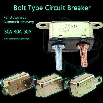 Disyuntor de reinicio automático 30/40/50A, 12 V/24 V, Metal impermeable, fusible de reinicio automático, Perno de parada corta, disyuntor para coche, barco