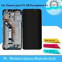 """מקורי חדש M & סן 6.18 """"עבור שיאו mi Poco F1 Mi Poco F1 MI Pocophone F1 LCD מסך תצוגה + מגע Digitizer מסגרת עבור Pocophone F1"""