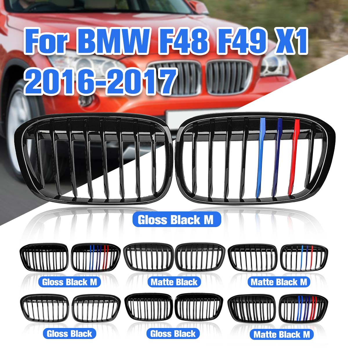 Pair Matte Black/Gloss Black M-Color Front Kidney Grill Grille For BMW F48 F49 X1 2016-2017 Car StylingPair Matte Black/Gloss Black M-Color Front Kidney Grill Grille For BMW F48 F49 X1 2016-2017 Car Styling