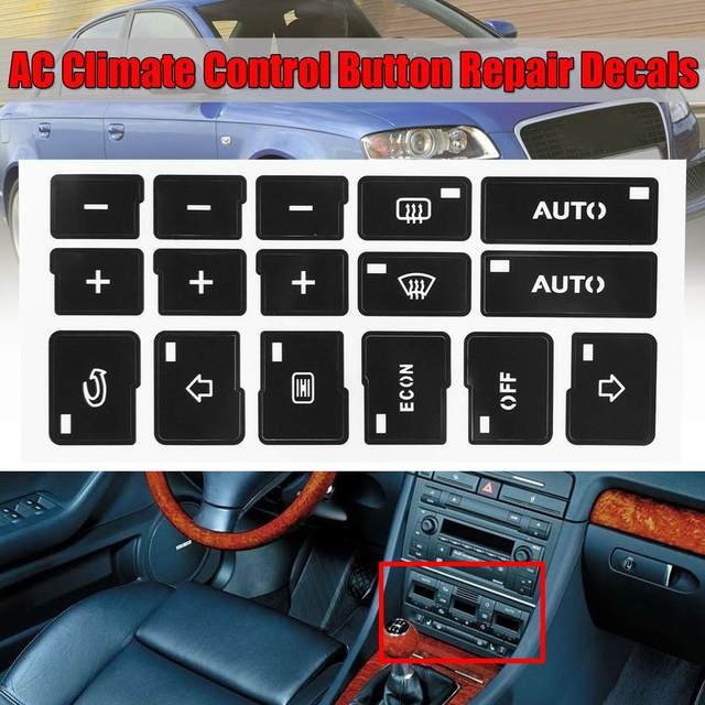 Carro Botão de Ar Condicionado AC Controle do Clima Reparação Adesivos Decalques Para Audi A4 B6 B7 2000 2001 2002 2003 2004