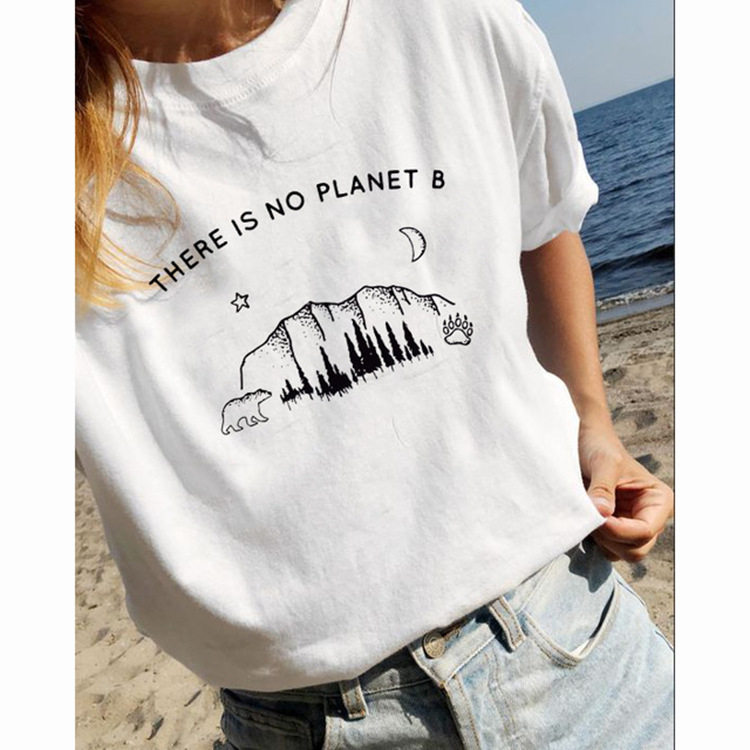 <font><b>There</b></font> <font><b>Is</b></font> <font><b>No</b></font> <font><b>Planet</b></font> <font><b>B</b></font> Letter Print T-Shirt Women Fashion Short Sleeve Tumblr T shirt 2019 Summer Female Casual O-neck White Tops image