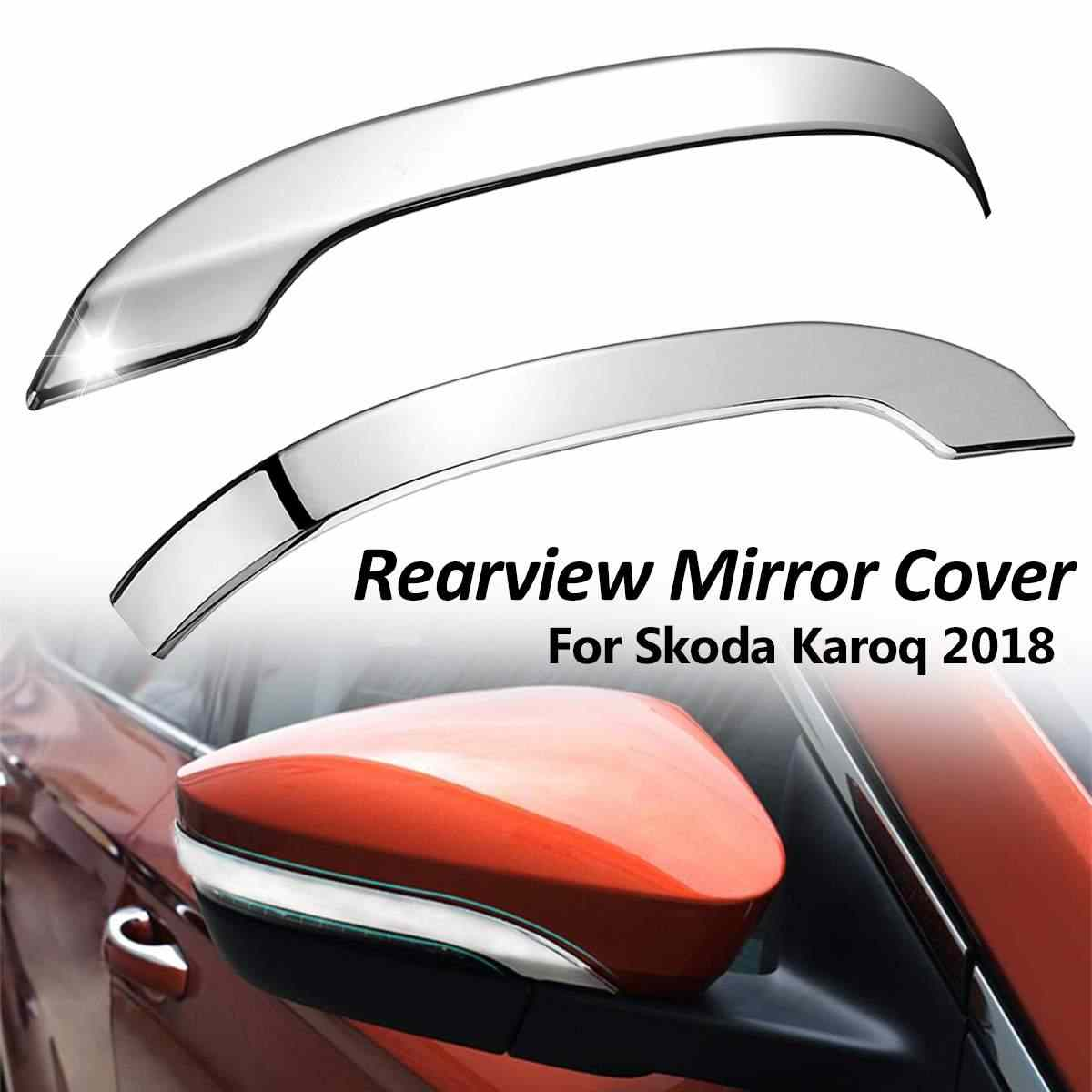 2Pcs Car Styling ABS Chrome Rearview Mirror Protective Cover Trim For Skoda Karoq 2018 Mirror Sticker Accessories