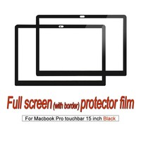 For MacBook Pro touchbar 15 inch Laptop Full Screen protector Film dust proof Anti blue HD Clear Black Frame membrane.