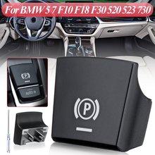 Автомобильный парковочный ручной тормоз тормозом для переключатель Обложка для BMW 5 7 F01 F02 F07 F10 F11 F18 F30 520 523 730 2009