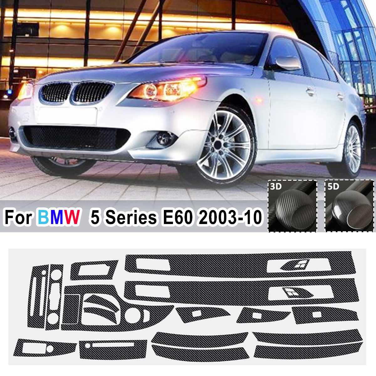 18pcs 5D Glossy/ 3D Matte Carbon Fiber Style Sticker Vinyl Decal Trim For BMW 5 Series E60 2003-2010 Only Right Hand Drive RHD