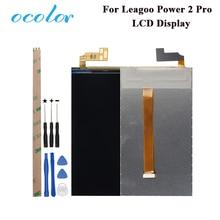 Ocolor para leagoo power 2 pro tela lcd perfeito peças de reparo para leagoo power 2 pro acessório digital + ferramentas adesivo