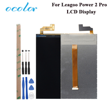 ocolor For Leagoo Power 2 Pro LCD Display Screen Perfect Repair Parts For Leagoo Power 2 Pro Digital Accessory +Tools +Adhesive