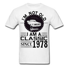 T Shirt Ideas O Neck Design Short Sleeve 40Th Birthday Not Old Classic Since 1978