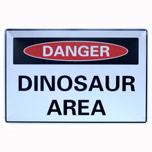 Home Decoration Items Dinosaur Area  Wall Decor Metal Sign Vintage Plaque Cool Plate Coffee Poster Size:20*30CM