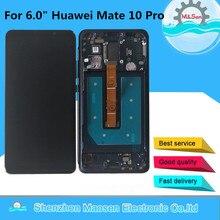 """ЖК экран 6,0 """"M & Sen для Huawei Mate 10 Pro IPS + дигитайзер сенсорной панели с рамкой для Huawei Mate 10 Pro дисплей + Инструменты"""