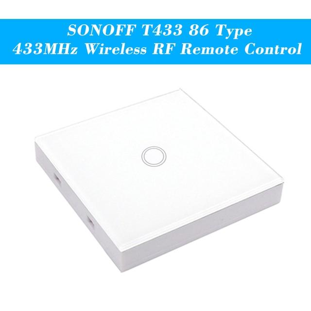 SONOFF Panel táctil de pared de lujo T433 86, 433MHz, transmisor inalámbrico de Control remoto RF, Módulos de Automatización, 1 banda