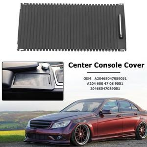Image 5 - Car Roller Blinds for W212 Center Console Cover A20468047089051 Water Cup Rack Roller for Benz C Class W204 S204 E CLass S212