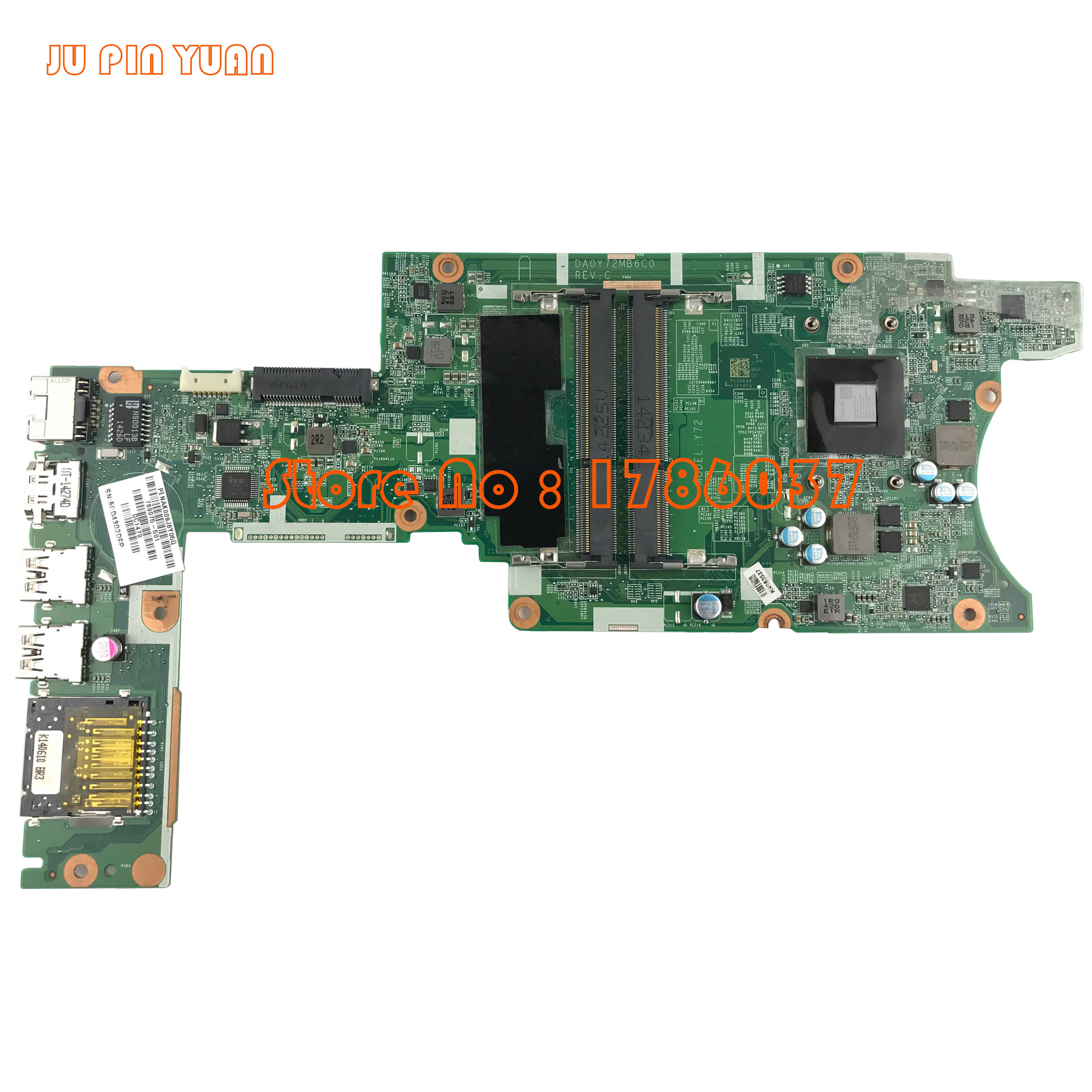 JU PIN YUAN 769075-501 769075-001 DA0Y72MB6C0 Y72 for HP Pavilion X360 13-a Series motherboard with A8-6410 All fully TestedJU PIN YUAN 769075-501 769075-001 DA0Y72MB6C0 Y72 for HP Pavilion X360 13-a Series motherboard with A8-6410 All fully Tested