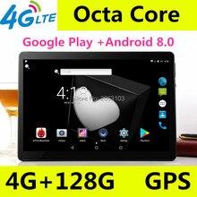 Новый 10-дюймовый Восьмиядерный 3g/4G, планшет, pc, 4 Гб Оперативная память 128 Гб Встроенная память 1920*1200 две камеры Android 8,0 Планшеты 10,1 дюймов Бесплатная доставка