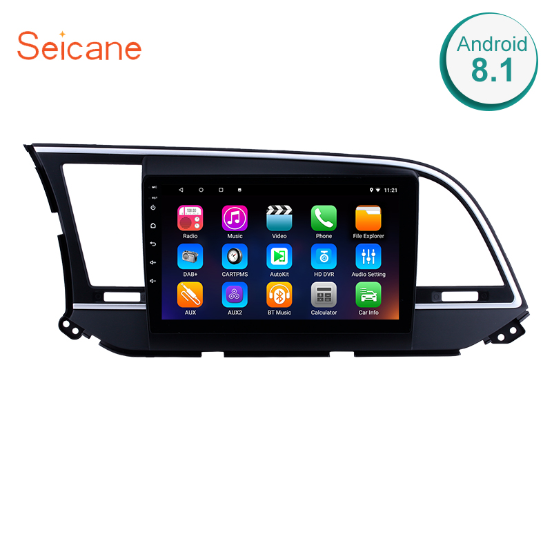 Seicane 2din Android 8.1 10.1 Inch Car Auto Radio Head Unit Wifi GPS Navigation Audio Multimedia Player For 2016 Hyundai Elantra