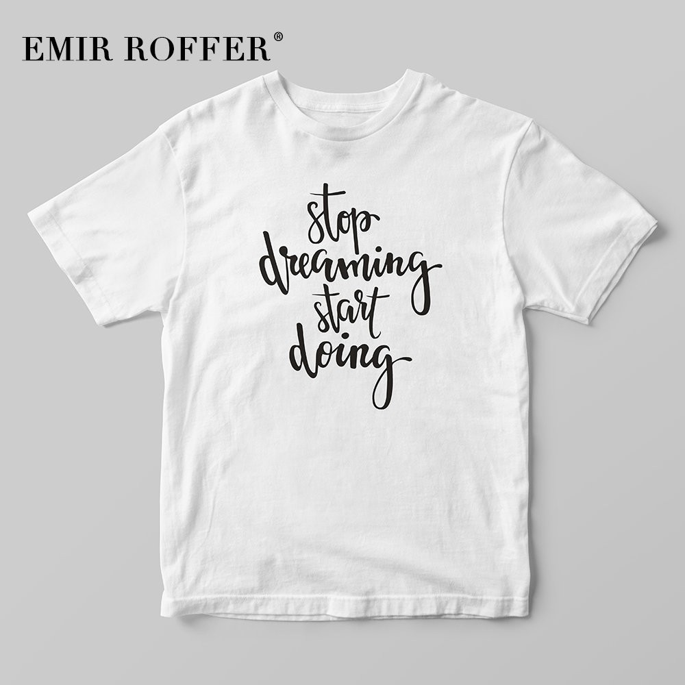 EMIR ROFFER stop dreaming start doing Vintage Shirt <font><b>80s</b></font> 90s <font><b>Aesthetic</b></font> Sayings White Cotton Female T-shirt Summer Tops image